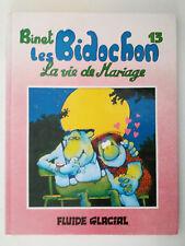 """BD """"Les Bidochons n°13 : La vie de mariage"""" / Binet (1993) EO"""
