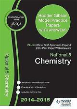 SQA Specimen Paper, 2014 Past Paper National 5 Chemistry & Hodder Gibson Model P
