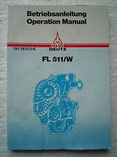 DEUTZ OPERATION MANUAL FL511W (FL 511/W 51 KHD DIESEL ENGINE BETRIEBSANLEITUNG)