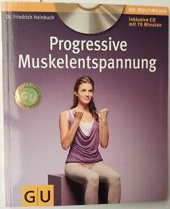 Progressive Muskelentspannung (mit Audio-CD) (GU Multimedia Körper, Geist & Seel