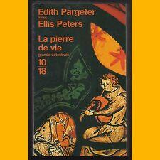 Collection Grands Détectives LA PIERRE DE VIE Edith Pargeter Ellis Peters 2004