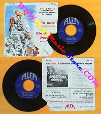 LP 45 7'' CORO GAM DI COMUNUOVO PASSERA A l'e'sira Vin di pergola no cd mc vhs