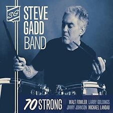 Steve Gadd Band, Steve Gabb, Steve Gadd - 70 Strong [New CD]