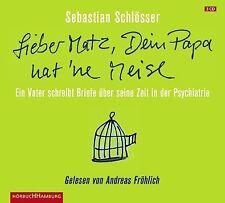 """""""Lieber Matz, Dein Papa hat 'ne Meise"""" von Sebastian Schlösser (2011)"""