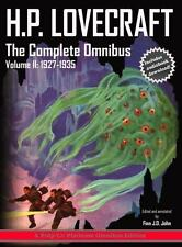 H. P. Lovecraft, the Complete Omnibus Collection, Volume II : 1927-1935 vol....