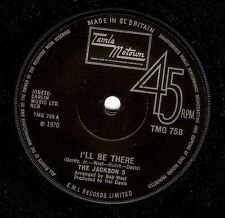 THE JACKSON 5 (FIVE) I'll Be There Vinyl 7 Inch Tamla Motown TMG 758 1970