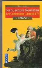 Jean-Jacques Rousseau - Les Confessions Livres I à IV - + Dossier spécial BAC