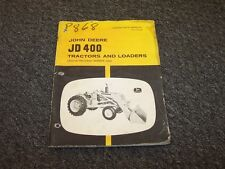 John Deere 400 Tractor Loader Owner's Owner Operator Maintenance Manual OMT27998