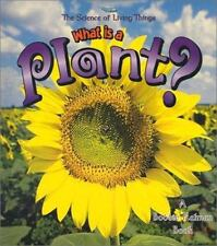 Science of Living Things: What Is a Plant? What Is a Bat by Niki Walker and...