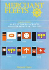 Merchant Fleets 38 Furness, Withy's Manchester Liners Houlders Prince Rio Haws