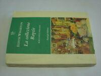 (Edith wharton) La collezione Raycie 1996 Passigli .