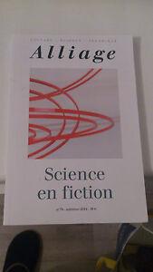 Alliage 74 - Science en fction - Collectif