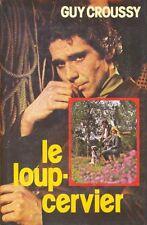 Le loup-cervier.Guy CROUSSY.France loisirs C010