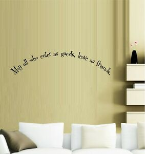 """May all who enter as guests Vinyl Decal Home Décor 8"""" x 24"""""""