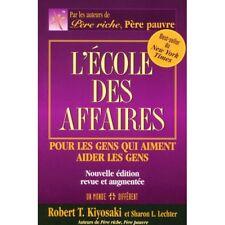 ECOLE DES AFFAIRES (L') - ROBERT T. KIYOSAKI