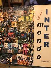 Mondo Inter -Luigi Cazzaniga - 2003 Libro Illustrato Con Testo.