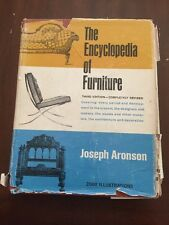 1967 The Encyclopedia of Furniture by Joseph Aronson 3rd Edition Illustrated