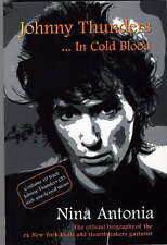 Johnny Thunders: In Cold Blood, Antonia, Nina, Good Used  Book