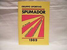PROGRAMMA XII RAID CICLISTICO INTERNAZIONALE 1989 GS SPUMADOR FAGNANO OLONA