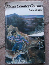 MICKS COUNTRY COUSINS BY ANNE DE ROO 1974 HARDBACK