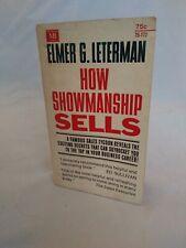 How Showmanship SELLS by Elmer G. Leterman -Second printing 1968