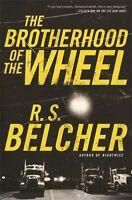 The Brotherhood of the Wheel ' Belcher, R S