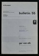 Art & Project # GER VAN ELK, Bulletin 55 # 1972, nm+++/mint--