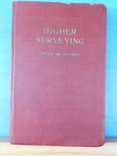 Principles and Practice of Surveying Volume II Higher Surveying by Charles B. Br