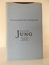 2001 CIVILIZACION EN TRANSICION Carl Gustav Jung 1st Spanish Edition HARDBACK
