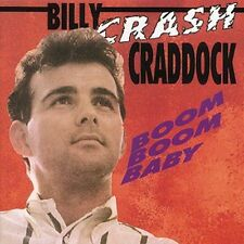 "Boom Boom Baby by Billy ""Crash"" Craddock (CD, Jun-1992, Bear Family Records..."