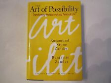 """""""THE ART OF POSSIBILITY"""" - ROSAMUND ZANDER AUTOGRAPHED BOOK - HARD COVER - NICE"""