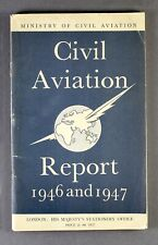 CIVIL AVIATION REPORT 1946/7 BOAC BEA BSAA LONDON AIRPORT FLYING BOATS