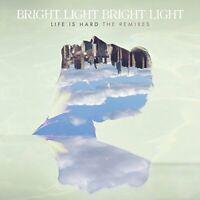 Bright Light Bright Light - Life Is Hard - The Remixes [CD]