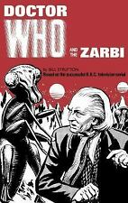 DOCTOR WHO AND THE ZARBI NEW HARDCOVER BOOK