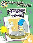 Coloreando con Jesus: Jesus Vive : Libro para Pintar, Crear y Conocer A Dios...