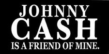 JOHNNY CASH  is A Friend Of Mine   Retro Travel bumper Sticker decal Country