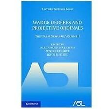 Wadge Degrees And Projective Ordinals: The Cabal Seminar Volume Ii (lecture N...