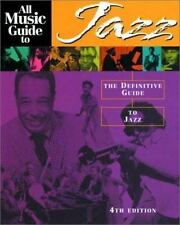 All Music Guides: All Music Guide to Jazz : The Definitive Guide to Jazz (2002,