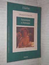 FEMMENE E AMMORE Salvatore Di Giacomo Prismi 1996 Grandi autori di Il Mattino 6