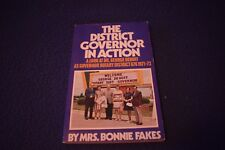THE DISTRICT GOVERNOR IN ACTION BONNIE FAKES PB VG AUTOGRAPHED BY G. DEHOFF