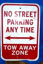 "Retired No Parking Street Parking Anytime ,Heavy Aluminum Sign 18"" X 12"""