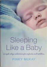 SLEEPING LIKE A BABY  Pinky McKay 2006 Simple Solutions Babies & Toddlers - BOOK