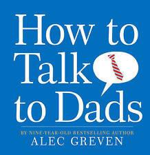 Cómo hablar con los papás por Alec prensado (tapa Dura, 2009)