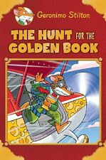 Geronimo Stilton Special Edition: The Hunt for the Golden Book by Geronimo Stilt