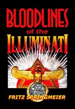 Bloodlines of the Illuminati, conspiracy, history, Fritz Springmeier, genealogy