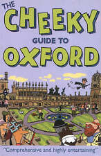 The Cheeky Guide to Oxford 2 ed. (Cheekyguides S.), Good Condition Book, Cheekyg