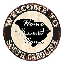 CP-0066 Welcome Home SOUTH CAROLINA Rustic Tin Circle Sign  Man Cave Decor Gift