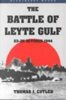 Battle of Leyte Gulf: 23-26 October 1944 (Bluejacket Books) by Cutler, Thomas J
