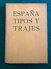 ESPAÑA TIPOS Y TRAJES - J. Ortiz Echagüe - Sociedad General De Publicaciones