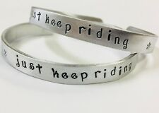 Just Keep Riding, inspirational handstamped quote cuff bracelet, FREE SHIPPING